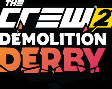 The Crew 2: Demolition Derby - Das zweite große Update kommt