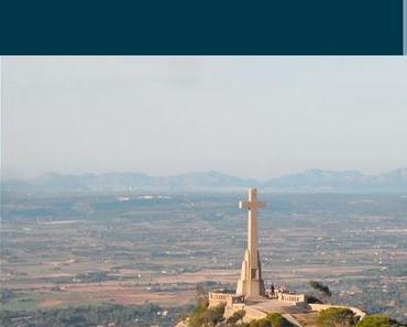Urlaub bei Jesus!: Pilgern auf Mallorca