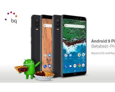 BQ Aquaris X2 und Aquaris X2 Pro: Android 9 Pie wird im Rahmen einer Beta getestet