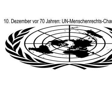 10. Dezember vor 70 Jahren: UN-Menschenrechts-Charta abgelehnt