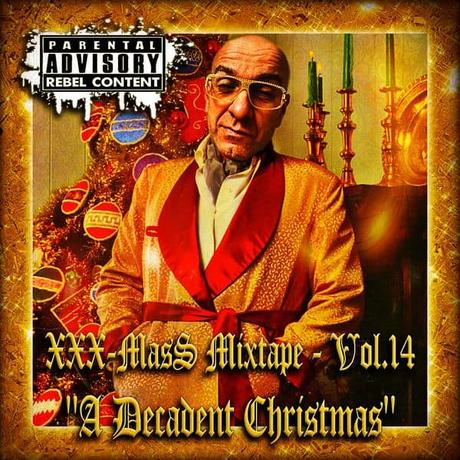 "XXX-MasS Vol.14 (2018) ""A Decadent Christmas"" (best Xmas Mixtapes 4 a most FUNKY Christmas !!!) • FREE download"