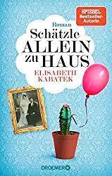 Elisabeth Kabatek: Schätzle allein zu Haus (Roman)