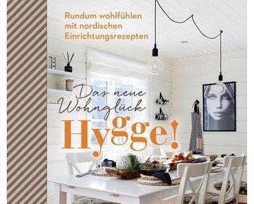 Rezension – Hygge! Das neue Wohnglück von Marion Hellweg