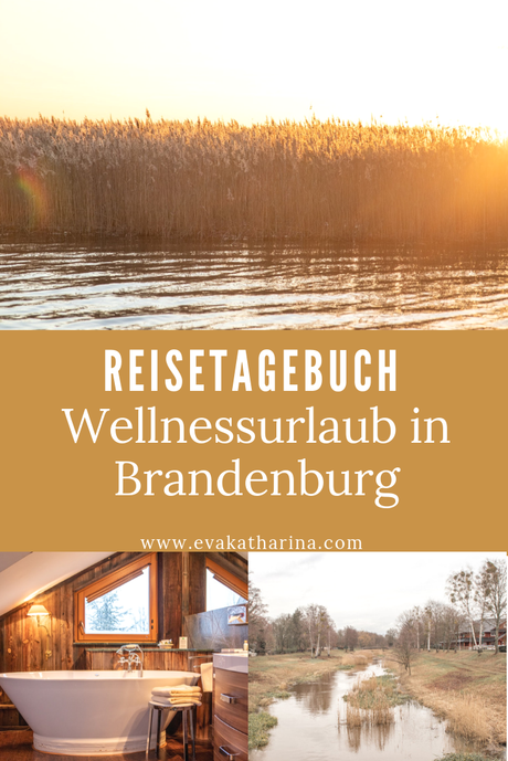 Wellnessurlaub in Brandenburg - Reisetagebuch