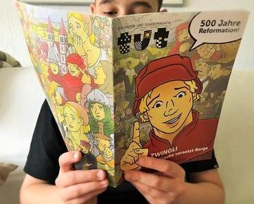 Zwingli und die Reformation: Ein Comic für Kinder