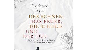 Rezension: Schnee, Feuer, Schuld Gerhard Jäger