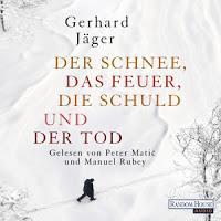 Rezension: Der Schnee, das Feuer, die Schuld und der Tod - Gerhard Jäger