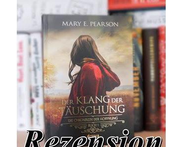 [Rezension] Der Klang der Täuschung: Die Chroniken der Hoffnung.