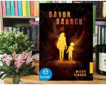 |Rezension| Nicky Singer - Davor und Danach: Überleben ist nicht genug
