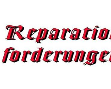 Reparationsforderungen an Deutschland