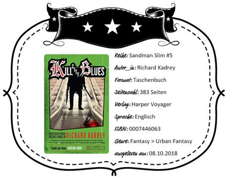 Richard Kadrey – Kill City Blues