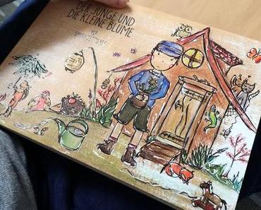 """Kinderbuch-Tipp: Von Freundschaft, Liebe & Loslassen:   """" Der Junge und die kleine Blume"""""""