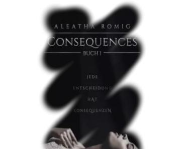 [Rezension] Consequences – Buch 1
