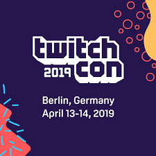 Erste TwitchCon Europe vom 13. bis 14. April 2019 in Berlin