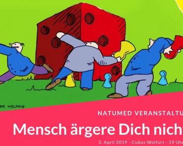 """Veranstaltungs-Tipp: """"Mensch ärgere dich nicht"""""""