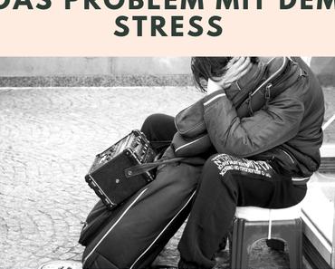 Nebennierenschwäche behandeln – das Problem mit dem Stress
