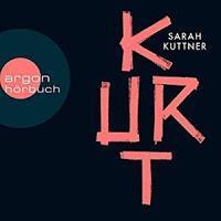 Rezension: Kurt - Sarah Kuttner