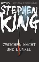 Rezension: Zwischen Nacht und Dunkel - Stephen King