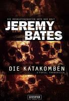 Rezension: Die Katakomben - Jeremy Bates