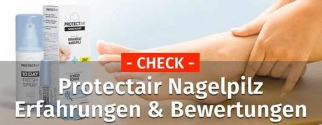 PROTECTAIR NAGELPILZ – Erfahrungen & Bewertungen | Check 2019