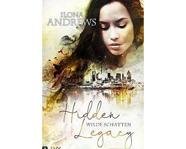 [Rezension] Hidden Legacy #3 - Wilde Schatten