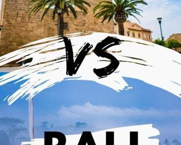 Urlaub mit Kindern: Familienurlaub auf Mallorca oder lieber Bali?