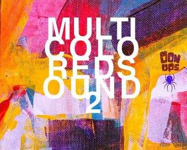 Oonops Drops – Multicolored Sound 2 • FREE PODCAST