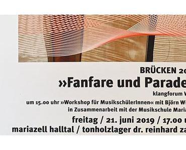Brücken 2019 | >>Fanfare und Parade