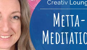 Metta-Meditation: Mögest glücklich sein!