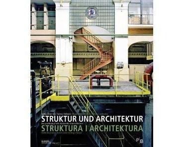 Struktur und Architektur – Industriekultur in Oberschlesien