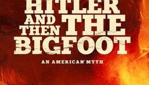 Killed Hitler Then Bigfoot Gewinnspiel