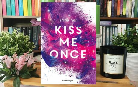 |Rezension| Stella Tack - Kiss Me Once