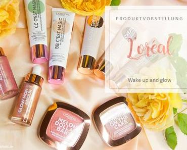 L'Oreal - Wake up and glow - Review