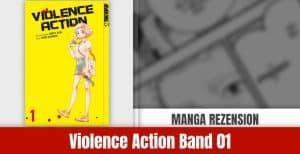 Review zu Violence Action Band 1