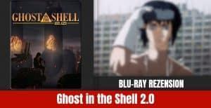 Review: Ghost in the Shell 2.0 | Blu-ray FuturePak