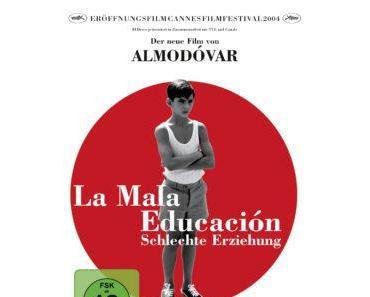 La Mala Educación – Schlechte Erziehung