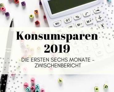 Konsumsparen 2019 – Ein Zwischenbericht über das erste Halbjahr