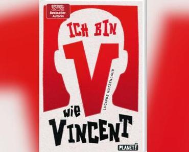 [Rezension] Lucinde Hutzenlaub – V wie Vincent