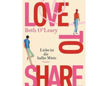 [Rezension] Love to Share - Beth O'Leary