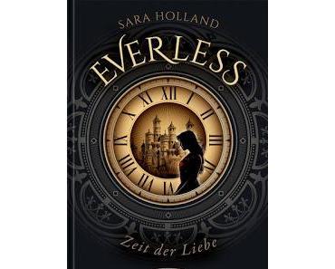 [Rezension] Everless, Bd 1: Zeit der Liebe - Sara Holland