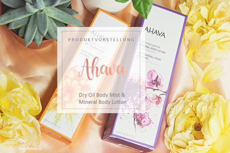 AHAVA - Minderal Body Lotion & Dry Oil Body Mist - Review