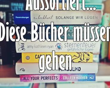 """Aussortiert! Welchen Büchern ich """"Lebe wohl!"""" sage..."""