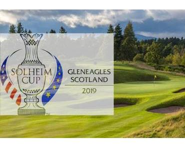 Solheim Cup in Gleneagles 2019