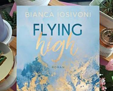 |Rezension| Bianca Iosivoni - Flying High