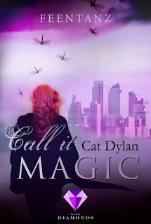 [Rezension] Call it Magic #2 - Feentanz