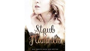 """Staub Flammen zweite Buch Götter"" Kira Licht"