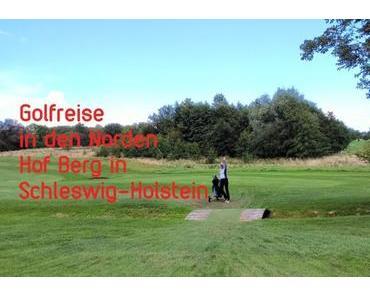 Golfreise in den hohen Norden – Teil 2