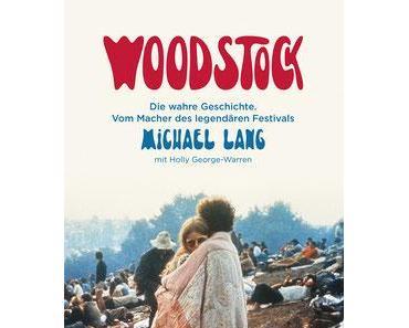 Woodstock - oder die goldene (?) Hoch-Zeit