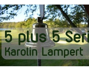 Wer ist bitte Karolin Lampert?