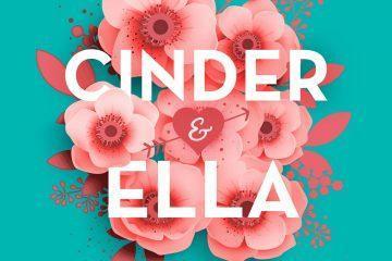 Cinder & Ella (Kelly Oram)